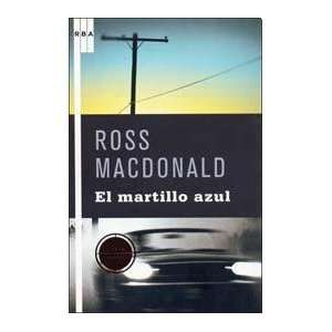 MARTILLO AZUL, EL (Spanish Edition) (9788498673357) MC