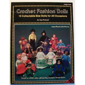 Crochet Fashion Dolls, 15 Collectable Size Dolls for All