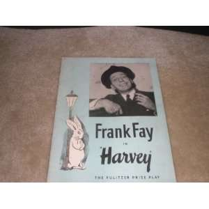 Frank Fay in Harvey the Play Souvenir Program mary chase Books