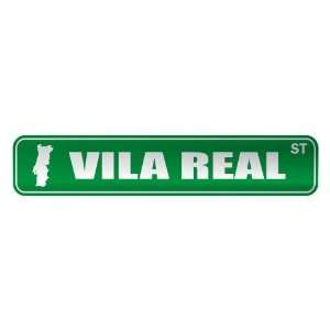 VILA REAL ST  STREET SIGN CITY PORTUGAL: Home
