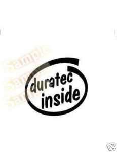 Ford DURATEC Inside Vinyl Decal Car Sticker