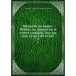 fait . 2: Emmanuel Auguste  Dieudonné Las Cases:  Books