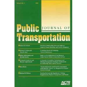 ... Public Transportation (Vol. 9, 2006): Journal of Public Transportation
