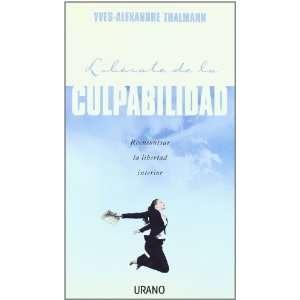 De La Culpabilidad (9788479536695): Yves Alexandre Thalmann: Books