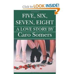 Five Six Seven Eight A Love Story (9781588989918