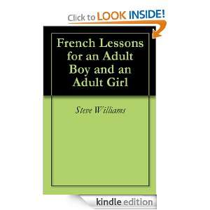 French Lessons for an Adult Boy and an Adult Girl: Steve Williams