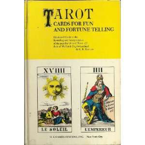 TAROT CARDS FOR FUN AND FORTUNE TELLING   ILLUSTRATED