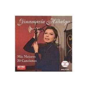 Mis Mejores 30 Canciones GINAMARIA HILDALGO Music