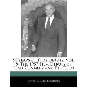 of Sean Connery and Rip Torn (9781171177142): Dana Rasmussen: Books