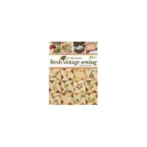 Fig Tree Quilts   Fresh Vintage Sewing: Arts, Crafts