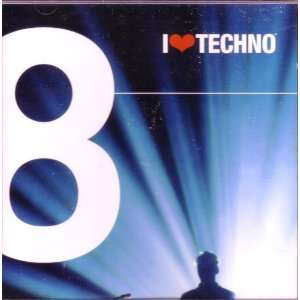 I Love Techno 8 Music