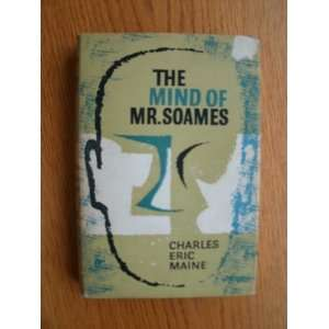 Mr. Soames Charles Eric (pseudonym of David McIlwain). Maine Books
