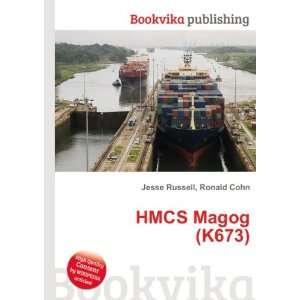 HMCS Magog (K673) Ronald Cohn Jesse Russell Books