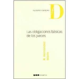OBLIGACIONES BASICAS DE LOS JUECES, LAS (9788497682510