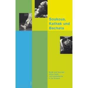Soukous, Kathak und Bachata, m. Audio CD (9783857914683
