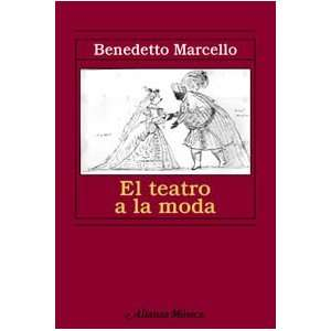 El teatro a la moda/ The Theater in Style (Spanish Edition