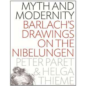 on the Nibelungen (9780857453464): Peter Paret and Helga Thieme: Books
