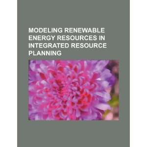 Modeling renewable energy resources in integrated resource