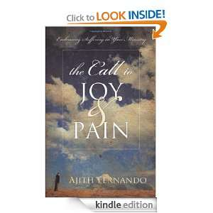 The Call to Joy and Pain: Embracing Suffering in Your Ministry: Ajith