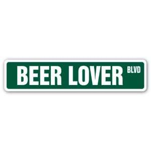 BEER LOVER Street Sign cold one brew drinker belly home
