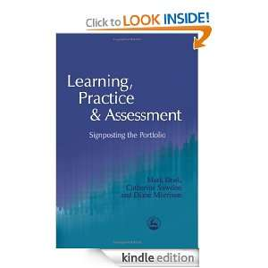 Learning, Practice and Assessment Signposting the Portfolio Mark
