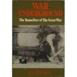 War Underground The Tunnellers of the Great War