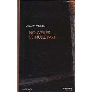 Nouvelles de nulle part ou Une ère de repos (French