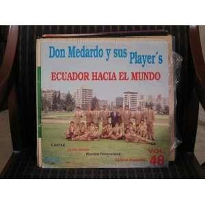 El Mundo Don Medardo Y Sus Players   Ecuador Hacia El Mundo Music