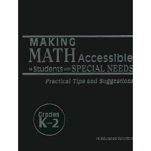 Making Math Accessible to Students with Special Needs, Grades K 2