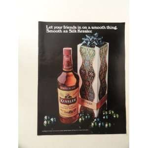 Kessler,smooth as silk whiskey, 1971 print ad (big bottle