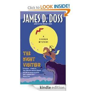 The Night Visitor A Shaman Mystery (Charlie Moon Mystery) James D