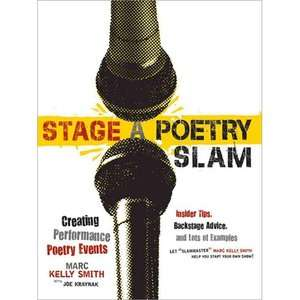 Stage a Poetry Slam Creating Performance Poetry Events
