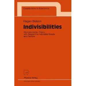 : Indivisibilities: Microeconomic Theory with Respect to Indivisible