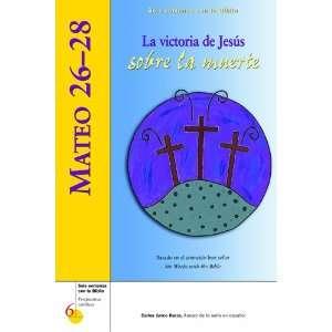 28: La victoria de Jesus sobre la muerte (Seis semanas con la Biblia