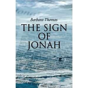 The Sign of Jonah (9781424146383) Barbara Thomas Books