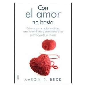 Con el Amor no Basta (9788449325557) Books