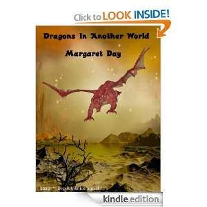 Dragons In Another World: Margaret Day:  Kindle Store