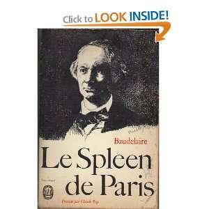 Le Spleen de Paris (Texte de 1869): Claude Roy, Charles