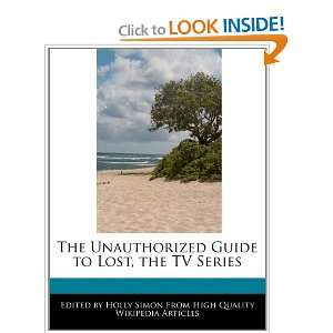 The Unauthorized Guide to Lost, the TV Series