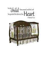 Child I prayed Lord granted my desires heart Vinyl Wall Art Word