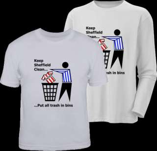KEEP SHEFFIELD CLEAN funny football wednesday t shirt