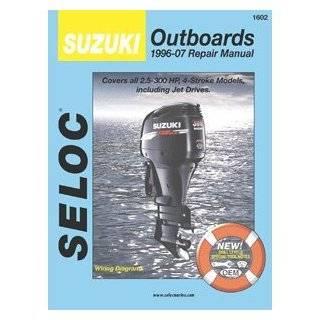 Seloc Suzuki 4 Stroke Outboard Engine Repair Manual, 1996 2007