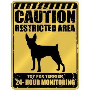Restricted Area . Toy Fox Terrier Monitoring  Parking Sign Dog