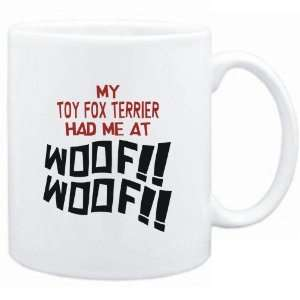 Mug White MY Toy Fox Terrier HAD ME AT WOOF Dogs Sports