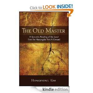 The Old Master (S U N Y Series in Chinese Philosophy and Culture