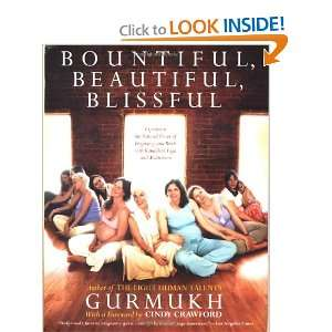 Bountiful, Beautiful, Blissful: Experience the Natural