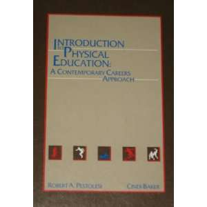 Introduction to Physical Education: A Contemporary Careers