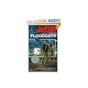 Floodgate (9780449203439): Alistair Maclean: Books