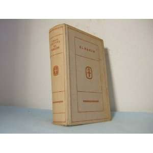 : El Hakim: Roman aus dem neuzeitlichen Ägypten: John Knittel: Books