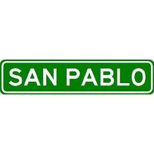 SAN PABLO City Limit Sign   High Quality Aluminum Sports